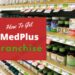 How to Get MedPlus Franchise