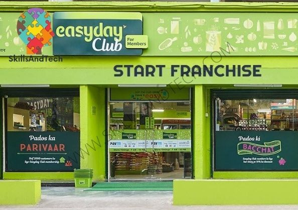 Easy Day Franchise In India Cost, Benefits, Profit, How To Get, Requirements   SkillsAndTech