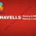 Havells Franchise Cost, Profit, How To Apply, Investment, Requirements, Contact Number | SkillsAndTech